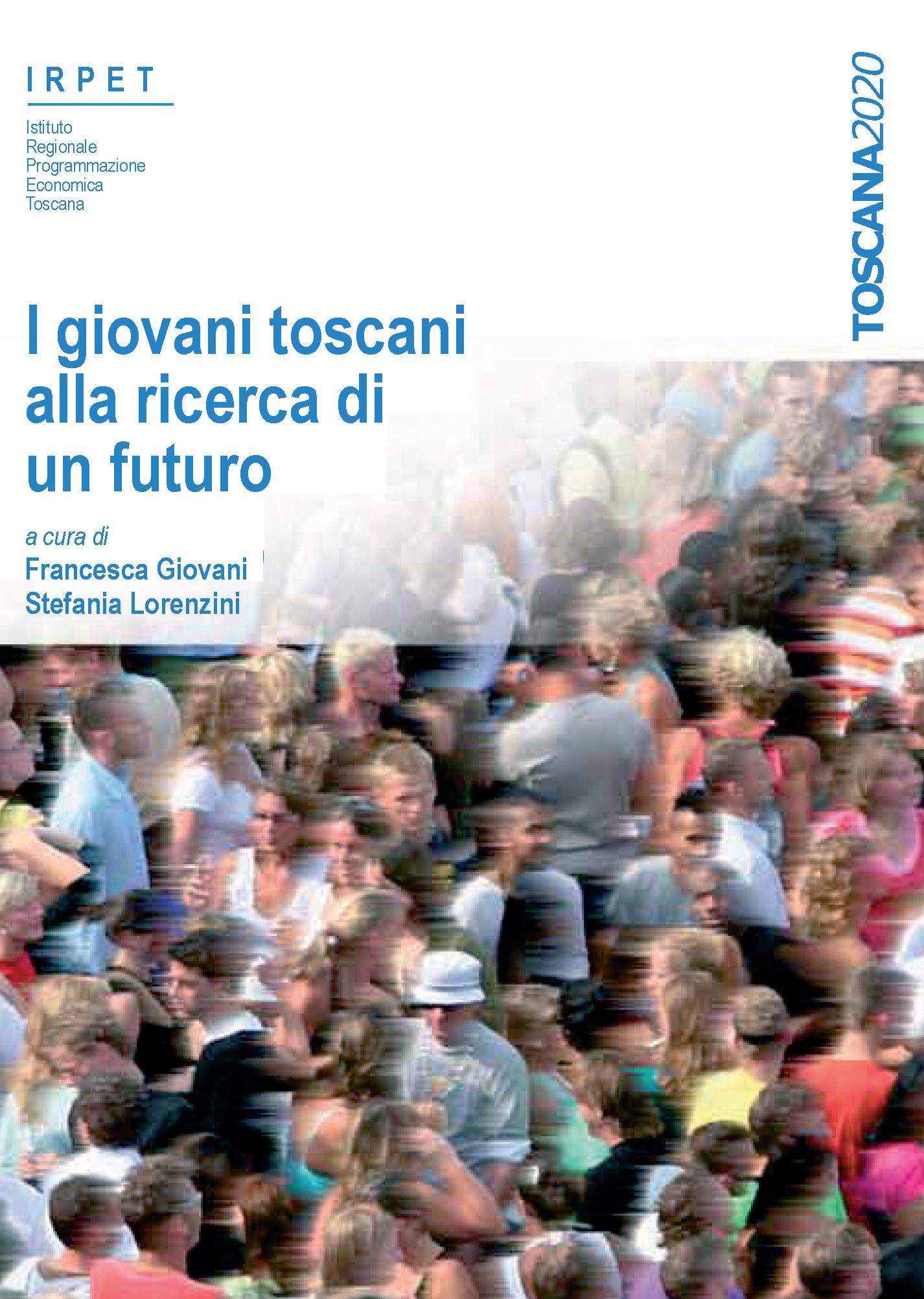 I giovani toscani alla ricerca di un futuro