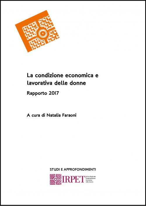 La condizione economica e lavorativa delle donne Rapporto 2017