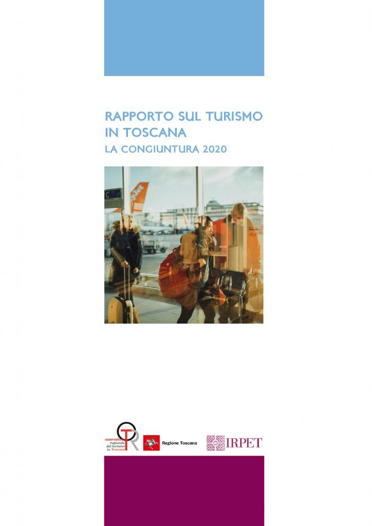 Rapporto turismo Toscana_congiuntura 2020 07.2021